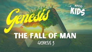 ATCO KIDS | The Fall of Man I Genesis 3
