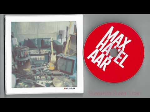 Max Havelaar - Suara Kita Suara Tuhan (full album)