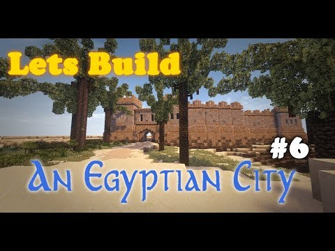Lets Build: An Egyptian City - Ep.6 City Walls