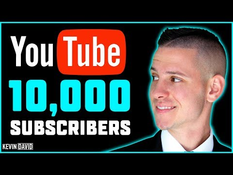 HOW TO GET 10,000 YOUTUBE SUBSCRIBERS IN 2019