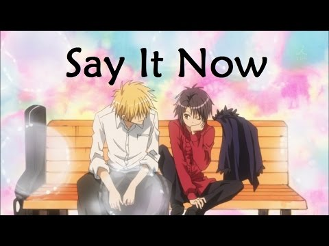 Say It Now {AMV}
