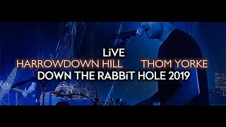 Thom Yorke - Harrowdown Hill (Live at Down The Rabbit Hole 2019)