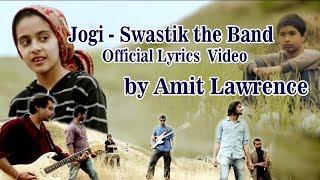 Jogi, originally composed by swastik the band, chandigarh