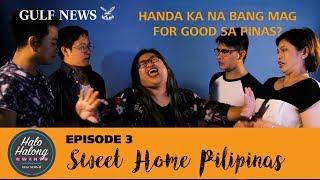 "Halo - Halong Kwento Ep.03 - Sweet home ""Pinas"""