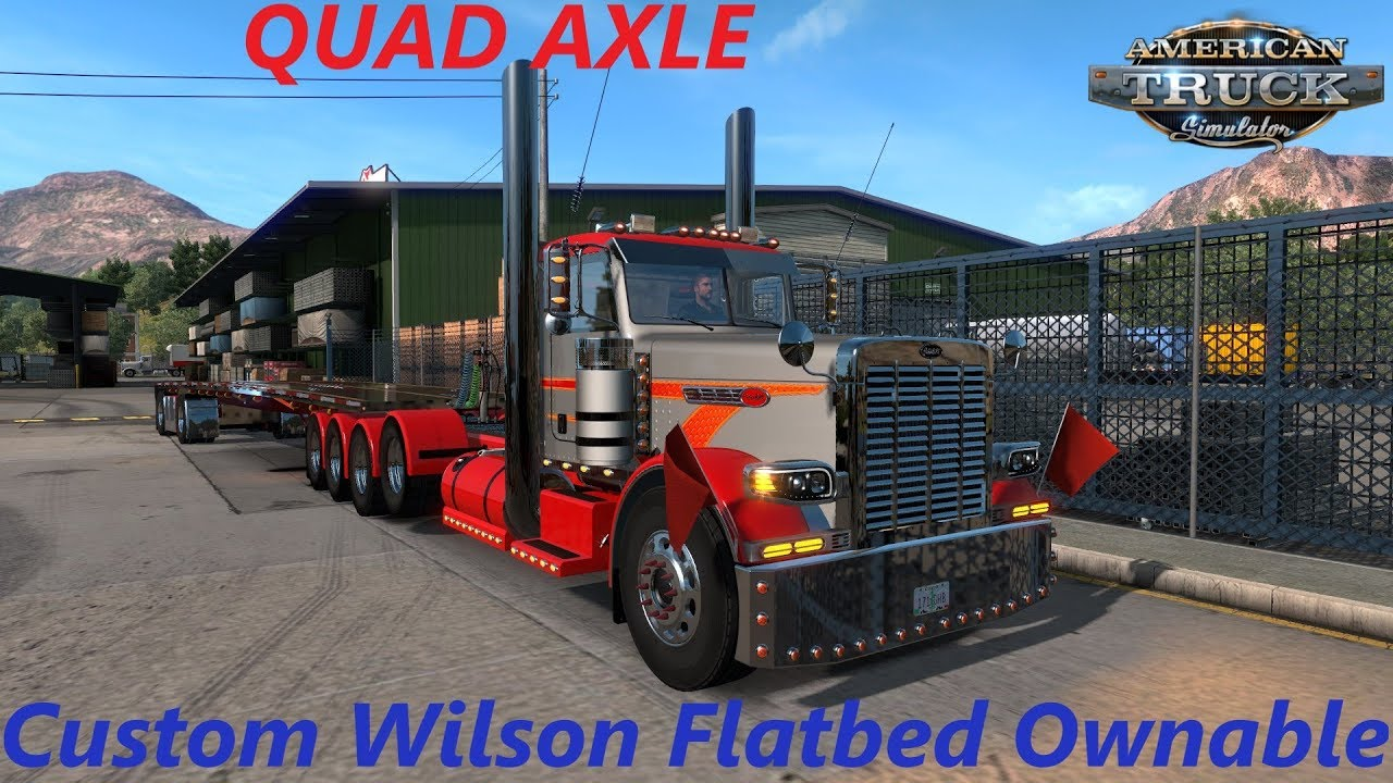 American Truck Simulator Custom Wilson Flatbed Ownable v2 5 1 34 x Trailer  ATS