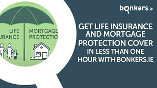 Get life insurance and mortgage protection cover in less than one hour with bonkers.ie