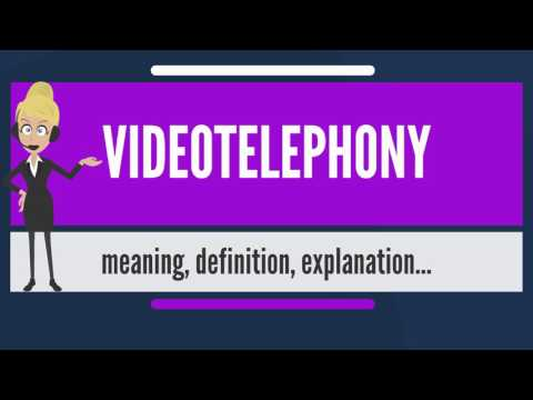 What is VIDEOTELEPHONY? What does VIDEOTELEPHONY mean? VIDEOTELEPHONY meaning & explanation