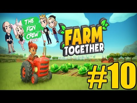The FGN Crew Plays: Farm Together #10 - Pig Pen Expansion