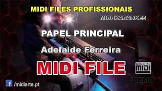♬ Midi file  - PAPEL PRINCIPAL - Adelaide Ferreira