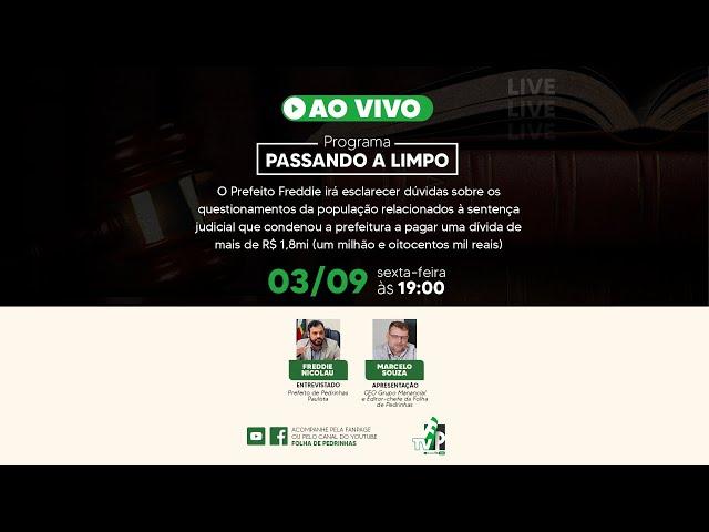 AO VIVO | Programa Passando a limpo | Prefeitura de Pedrinhas Paulista