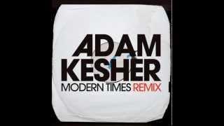 Adam Kesher - Modern Times (Don Rimini Explosive Remix)