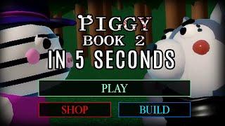 ROBLOX PIGGY BOOK 2  NEW UPDATE IN 5 SECONDS
