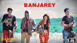 Fugly : Banjarey Full Song HD | Yo Yo Honey Singh