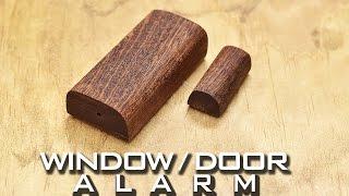 Easy DIY Window and Door Alarm