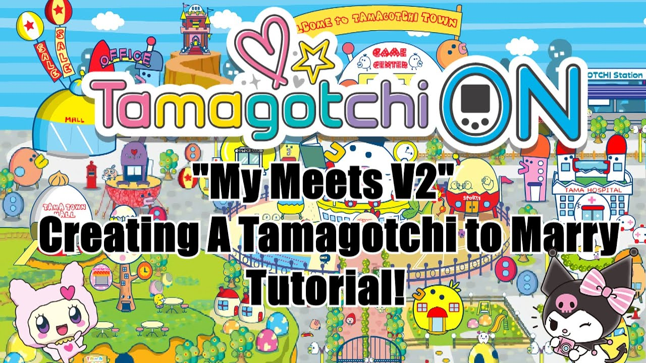 Tamagotchi On Meets Tutorial My Meets App Creating A Tamagotchi To Marry Youtube
