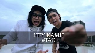 "Video ""Hey Kamu"" - #tag (Official MV) download MP3, 3GP, MP4, WEBM, AVI, FLV Juli 2018"