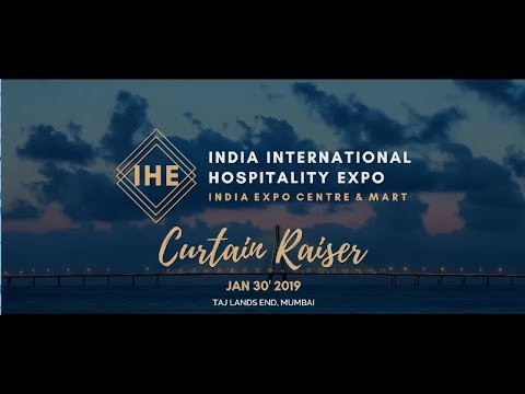 India's Biggest Hotel show, IHE 2019, Hospitality Industry