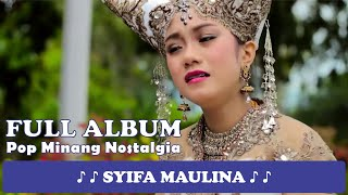 "Download lagu Full Album  ♪ ♪ POP Minang Nostalgia # Syifa Maulina # ► Album "" Isak Mangana Untuang "" ♪ ♪"