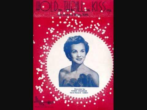 Karen Chandler - Hold Me, Thrill Me, Kiss Me (1952)
