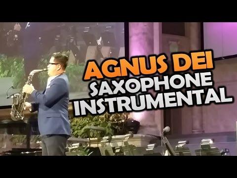 download AGNUS DEI - Michael W. Smith | Uriel Vega - Saxophone Instrumental | Christian Songs