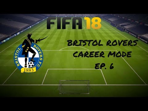 FIFA 18 Career Mode - Bristol Rovers | A Liam Sercombe Masterclass (Episode 6)