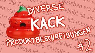 Diverse Kack-Produktbeschreibungen #2