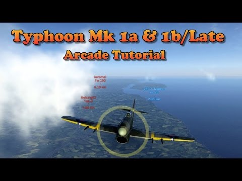 WT - How to fly the Typhoon 1a & 1b/L in Arcade (patch 1.51)