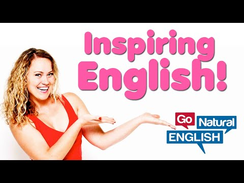 10 Inspiring English Phrases! | Learn English Conversation | Go Natural English