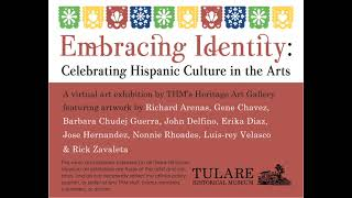 THM's Heritage Art Gallery presents - Embracing Identity: Celebrating Hispanic Culture in the Arts