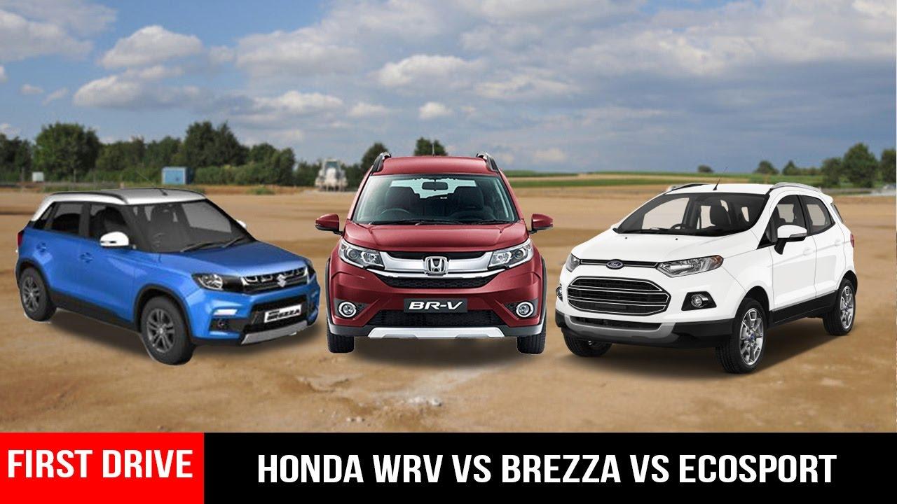 Honda WR-V vs Maruti Brezza vs Ford Ecosport,Compact SUV ...