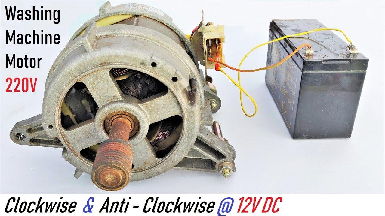 Run A 220v Washing Machine Motor At 12v Dc   Runs In Both