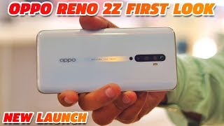 Oppo Reno 2Z First Look & Hands-on