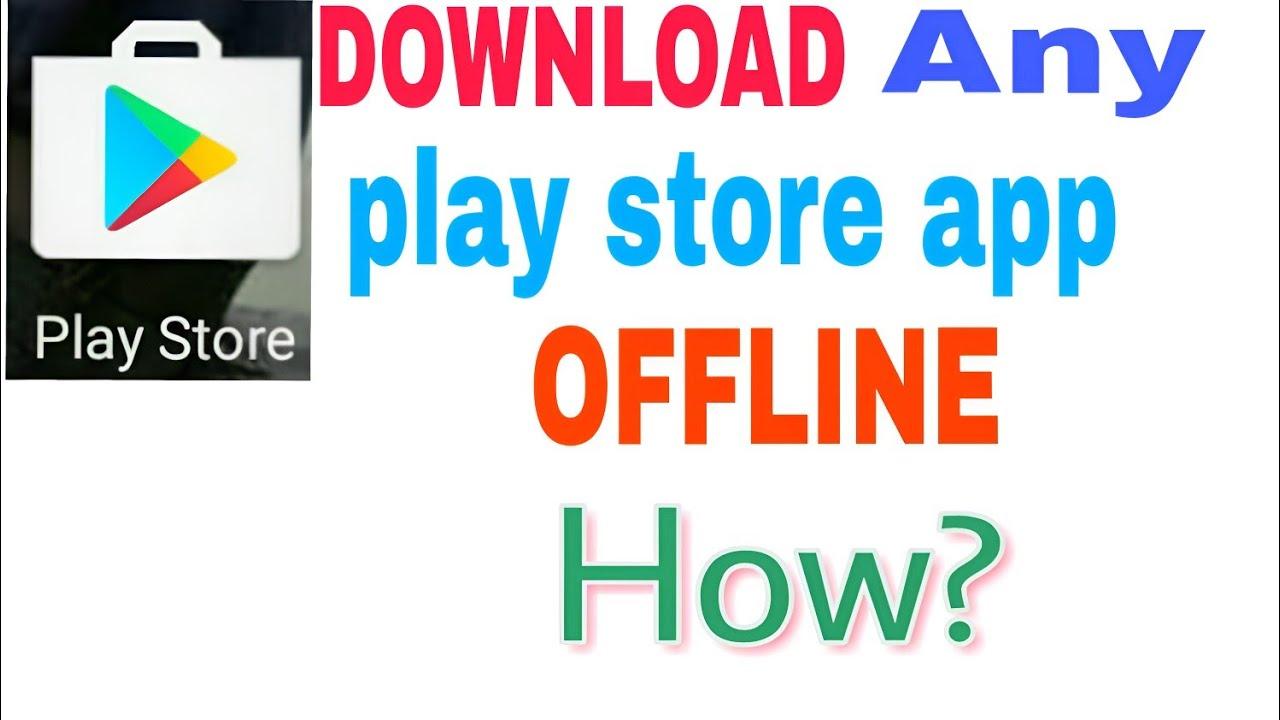Google play store offline download How ?||Download google play store app  Offline||Google offline app