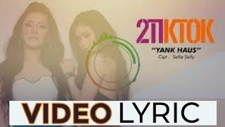 Download lagu 2TikTok - Yank Haus (Official Video Lyrics NAGASWARA) #lirik