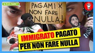 Immigrato si fa Pagare per non Fare Nulla - [Si Può Fare?] - theShow