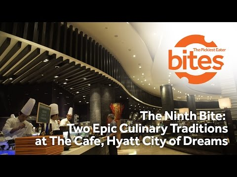 THE NINTH BITE: TWO CULINARY TRADITIONS AT THE CAFE, HYATT CITY OF DREAMS, MANILA