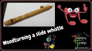 Woodturning a Sliding whistle !!