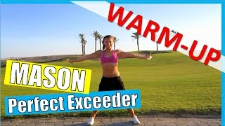 ZUMBA Warm-Up 2015 | Perfect Exceeder | Mason | NathaLee