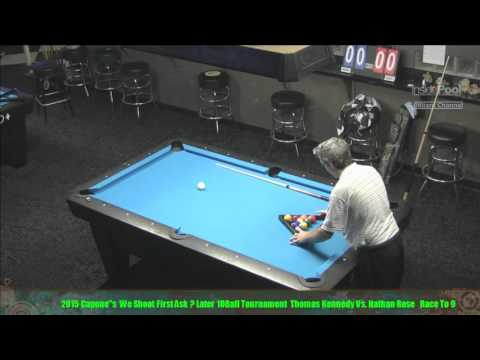 Capone's We Shoot First Ask Questions Later 10 Ball Tournament Tommy Kennedy VS  Nathan Rose Finals