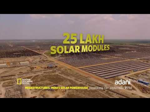 Adani's Solar Power Plant on National Geographic's Megastructures.