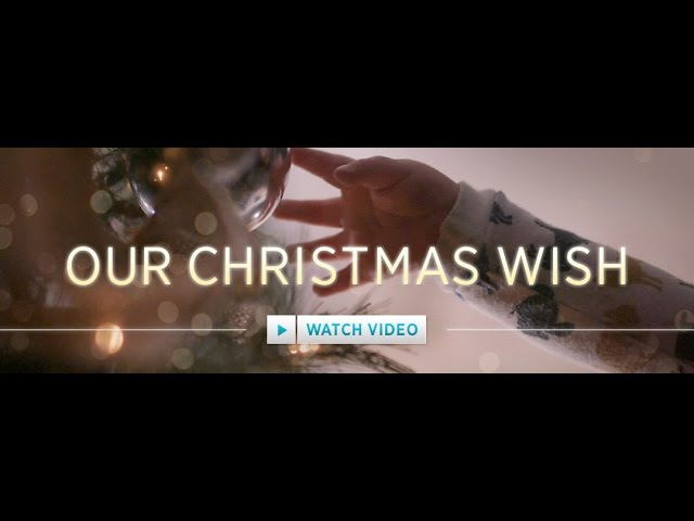 Our Christmas Wish