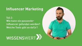 Influencer Marketing Teil 2 – Wie finde ich den passenden Influencer? | Fairrank TV - Wissenswert