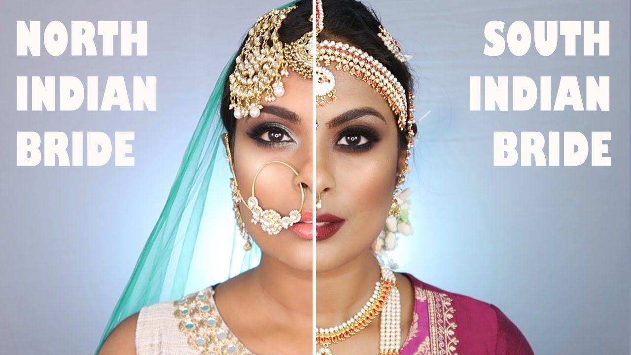 north indian bride vs. south indian bridal makeup - youtube