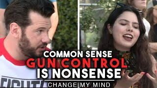 Common Sense Gun Control is Nonsense | Change My Mind