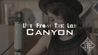 "LIVE FROM THE LAB - Canyon - ""Slow"""