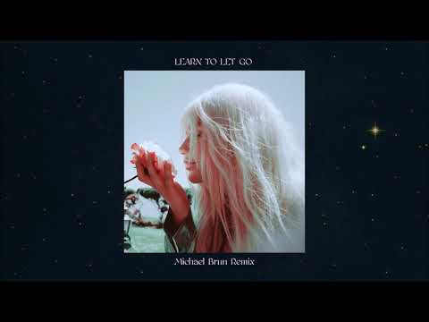 Kesha - Learn To Let Go (Michael Brun Remix)