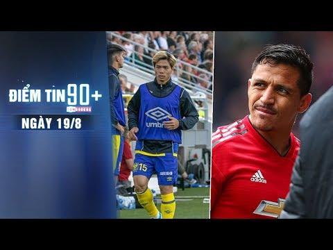 Điểm tin 90+ ngày 19/8 |  Sanchez rời Man United, thầy Công Phượng phàn nàn sau thất bại