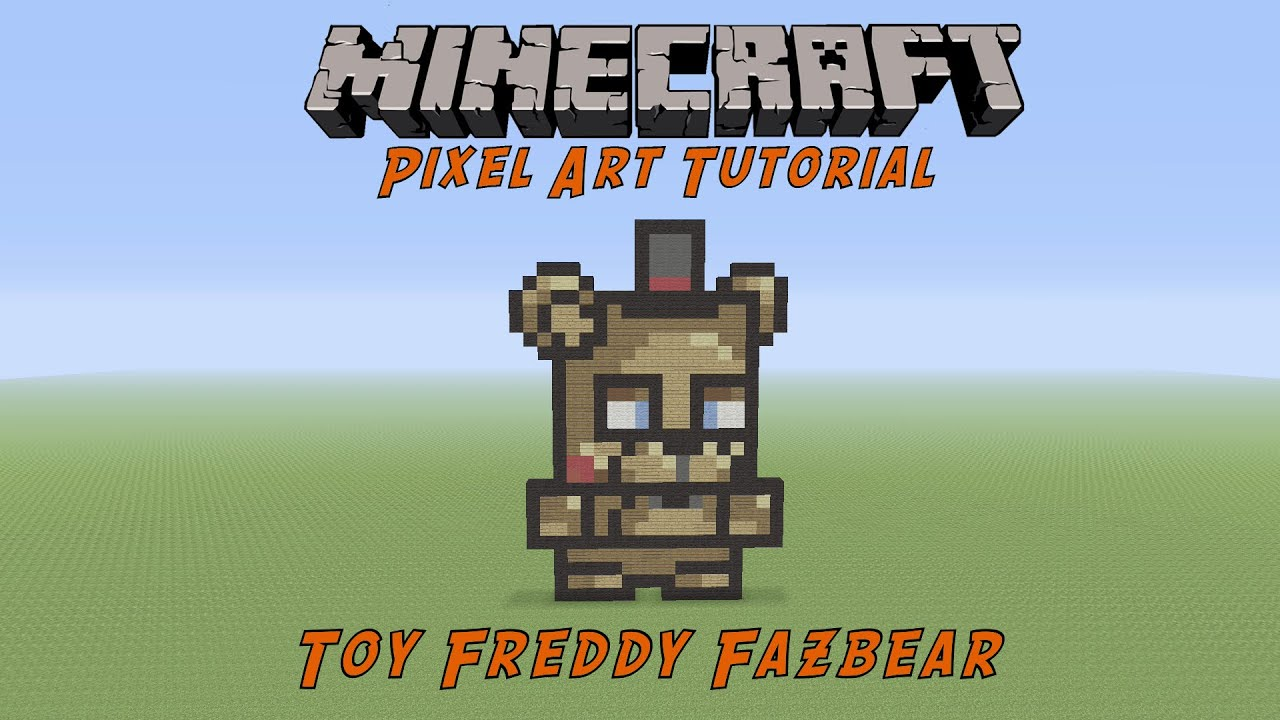 Minecraft Toy Freddy : Minecraft pixel art tutorial toy freddy five night s at