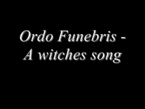 Ordo Funebris-A witches song