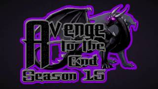 Avenge to the End Season 15 - Official Intro